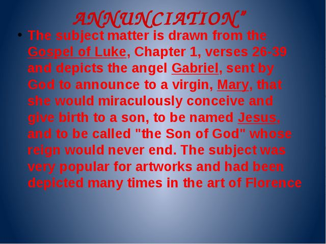 "ANNUNCIATION"" The subject matter is drawn from the Gospel of Luke, Chapter 1,..."