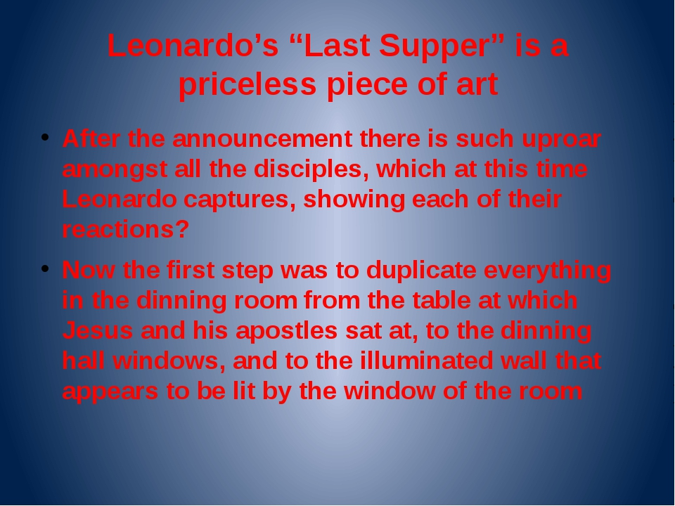 "Leonardo's ""Last Supper"" is a priceless piece of art After the announcement t..."