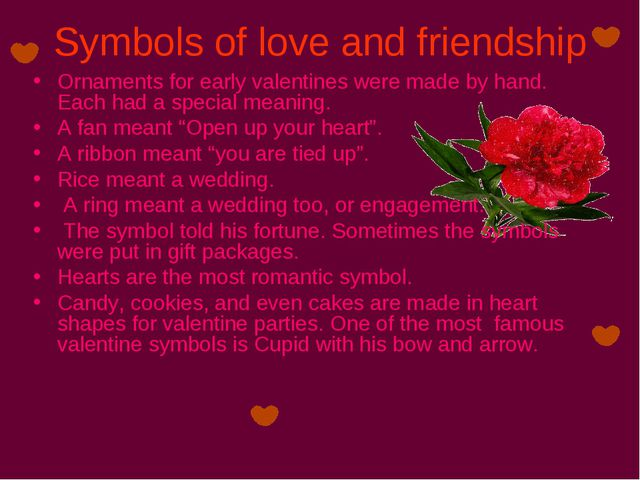 Symbols of love and friendship Ornaments for early valentines were made by ha...