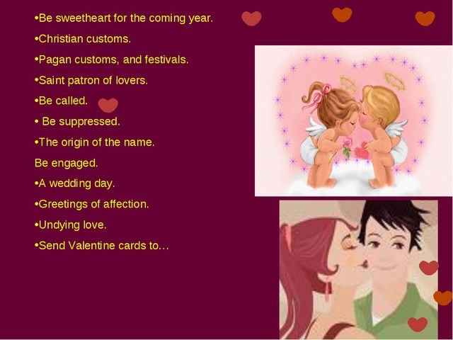 Be sweetheart for the coming year. Christian customs. Pagan customs, and fest...