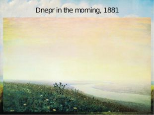 Dnepr in the morning, 1881