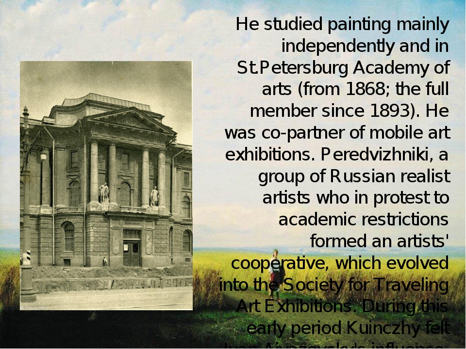 He studied painting mainly independently and in St.Petersburg Academy of art...
