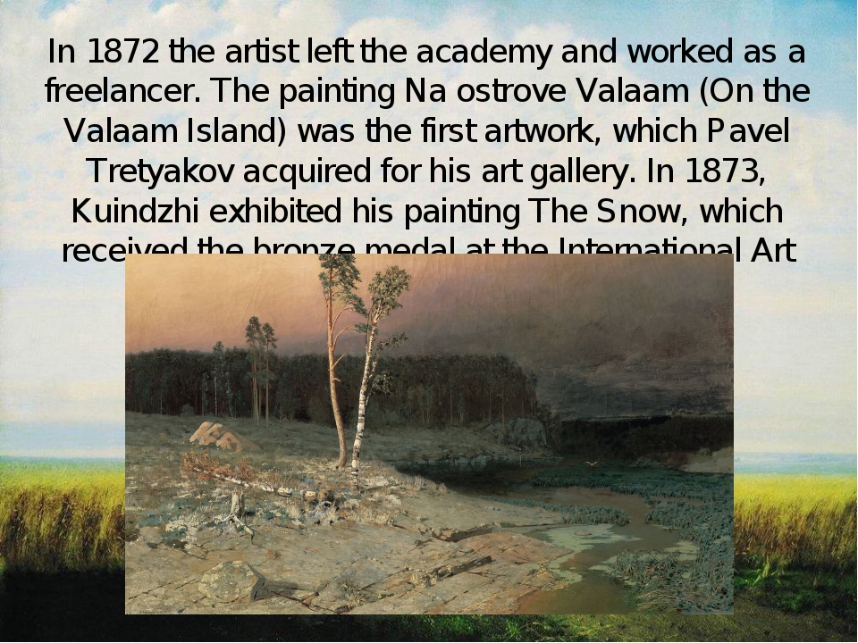 In 1872 the artist left the academy and worked as a freelancer. The painting...
