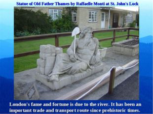 Statue of Old Father Thames by Raffaelle Monti at St. John's Lock London's fa