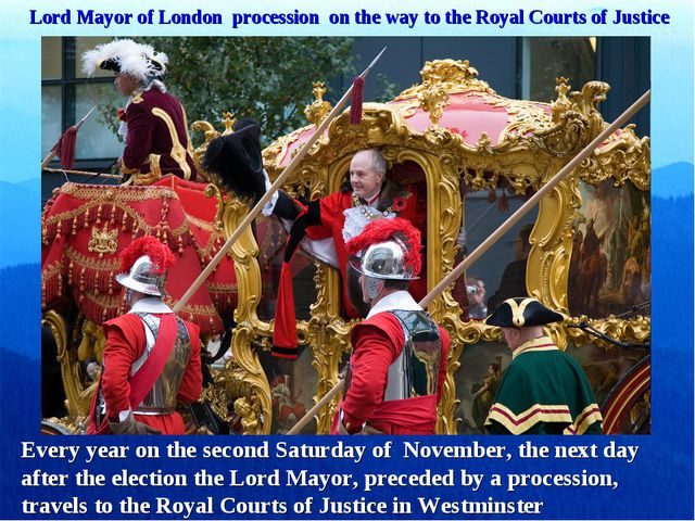Lord Mayor of London procession on the way to the Royal Courts of Justice Eve...