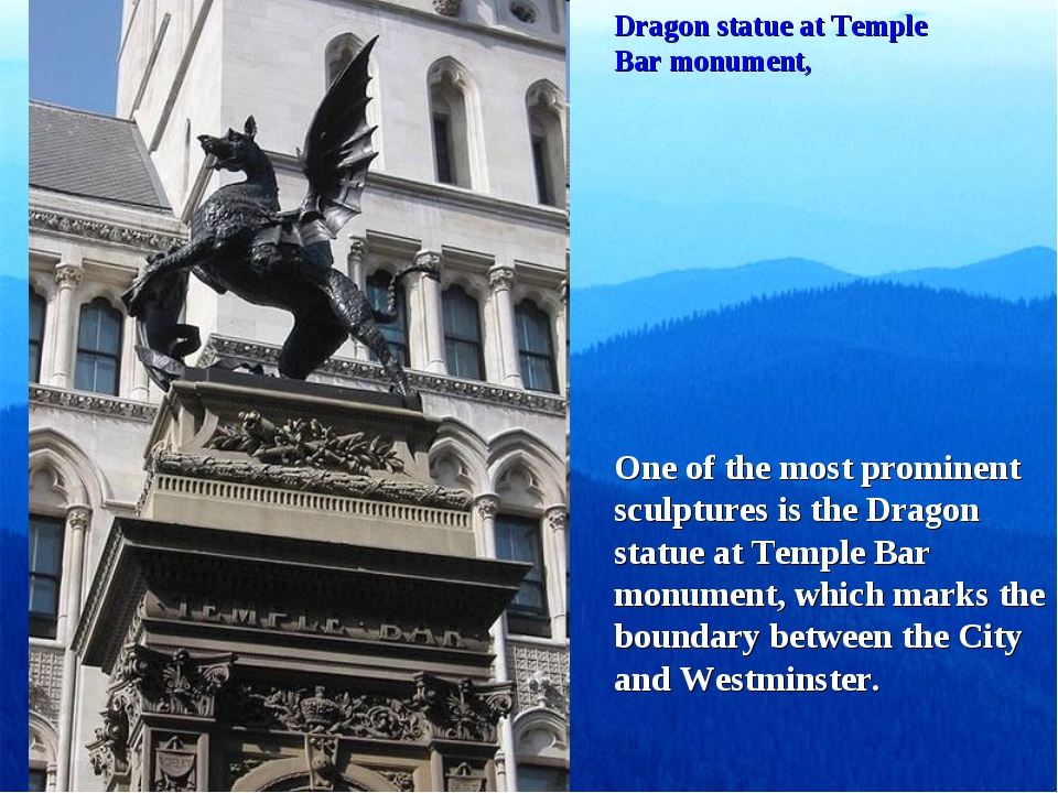 Dragon statue at Temple Bar monument, One of the most prominent sculptures is...