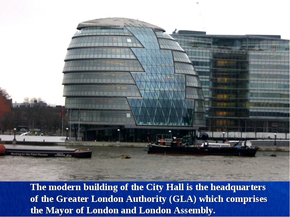 The modern building of the City Hall is the headquarters of the Greater Londo...