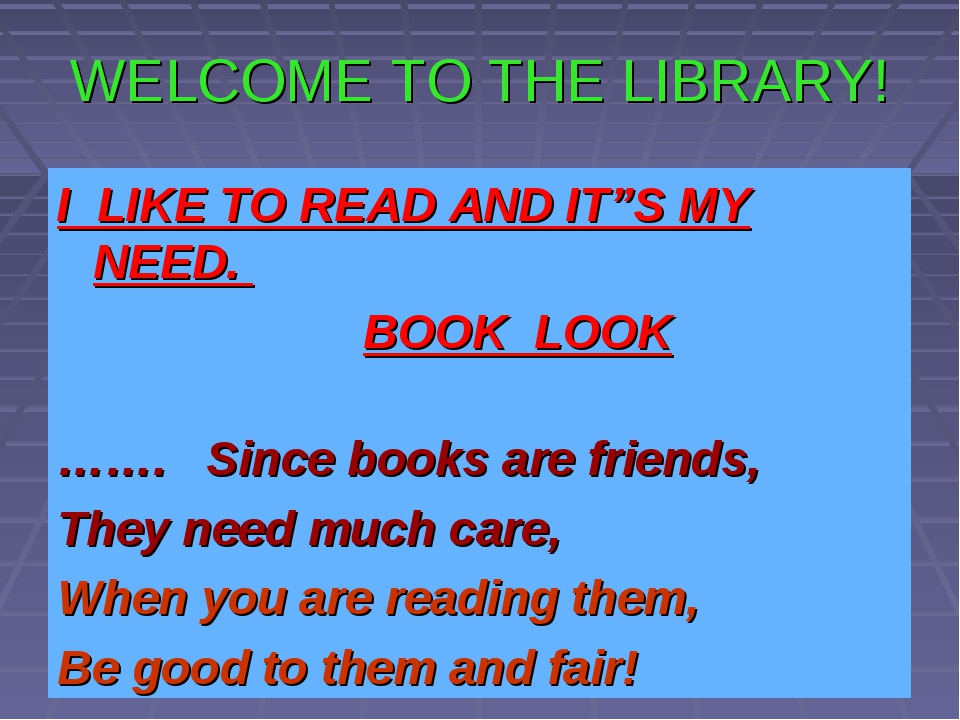 """WELCOME TO THE LIBRARY! I LIKE TO READ AND IT""""S MY NEED. BOOK LOOK ……. Since..."""
