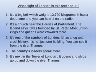 What sight of London is this text about ? It's a big bell which weighs 13,720